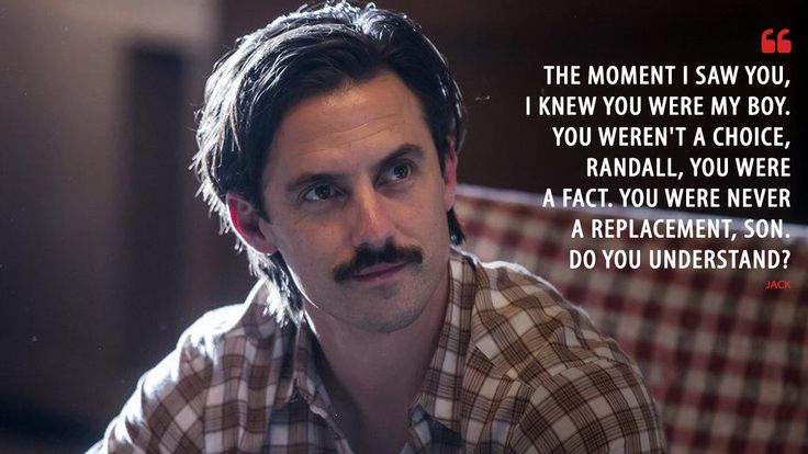 Jack: The moment I saw you, I knew you were my boy. You weren't a choice, Randall, you were a fact. You were never a replacement, son. Do you understand?  More on: http://www.magicalquote.com/series/this-is-us/ #Jack #ThisIsUs