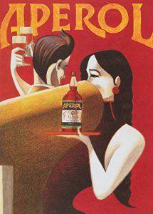 Millésime. Bières, Vins et Spiritueux » APEROL ROUGE » Sur Format A3 Papiers Brillants de 250g. Affiches de Reproduction