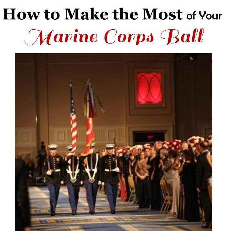 How to Make the Most of Your Marine Corps Ball #usmc