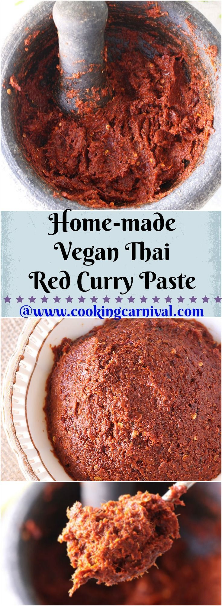 Homemade Thai Red Curry Paste is easy to make and better than store bought. This red Thai curry paste creates tastier curries, Thai soups and they are much healthier too. This curry paste is so versatile. You can make soups, pasta, noodles or can east with Indian fritters, Idli Spread it on Dosa or Chillas. #thaifood #currypaste #Homemade #Vegan #Noshrimpcurrypaste #vegetarianrecipes #Spicy #Cookingcarnival #Thaicurrypaste