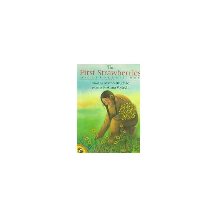 The First Strawberries ( Picture Puffins) (Reprint) (Paperback)