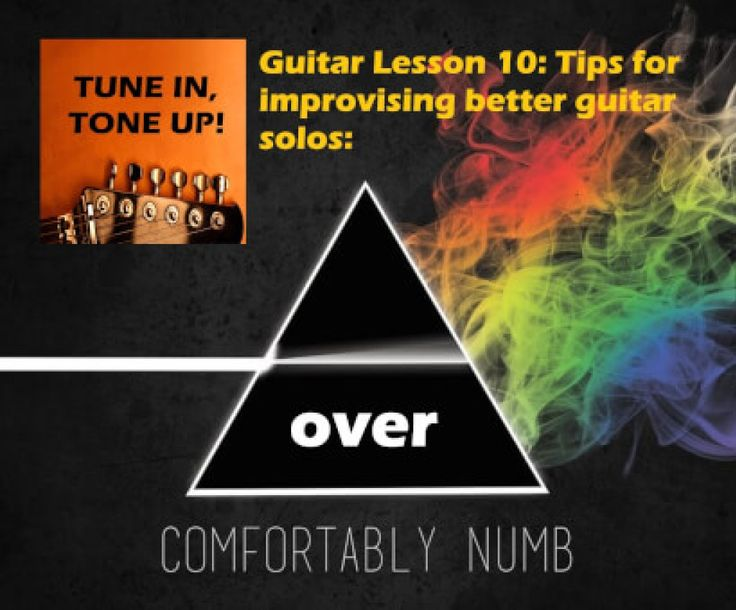 Guitar lesson 10. Tips for improvising better guitar solos with comfortably numb. Source: adamharkus.com