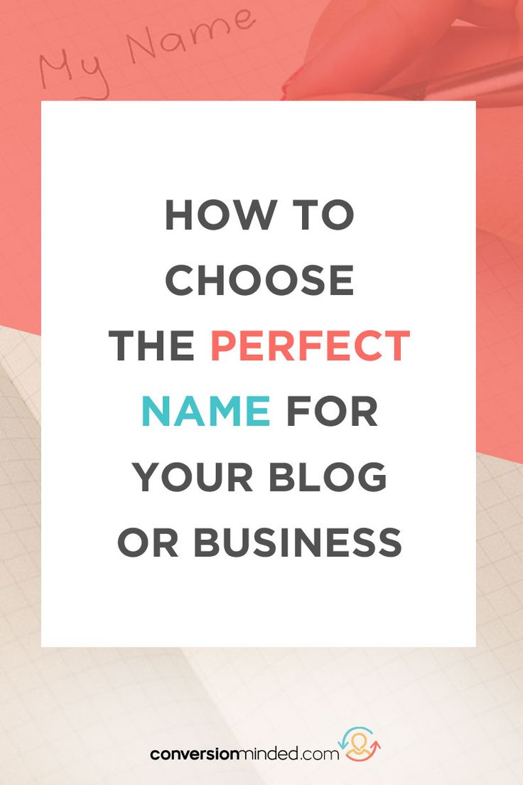 How to Find the Perfect Name for Your Blog or Business | 7 easy steps to help you choose a name you'll love for years to come. blog name ideas, blog names inspiration  #blog #startablog