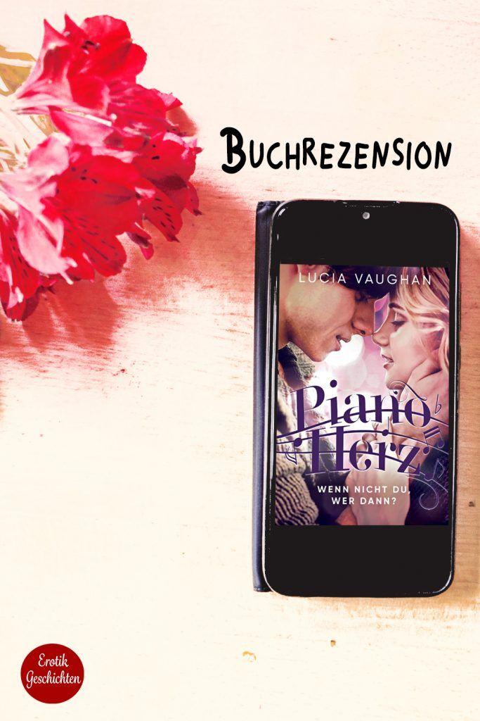 Buchrezension Lucia Vaughan Pianoherz Diese Liebesgeschichte Und Gleichzeitig Bestseller Handelt Von Zwei J In 2020 Bucher Fur Jugendliche Bucher Romantische Romane
