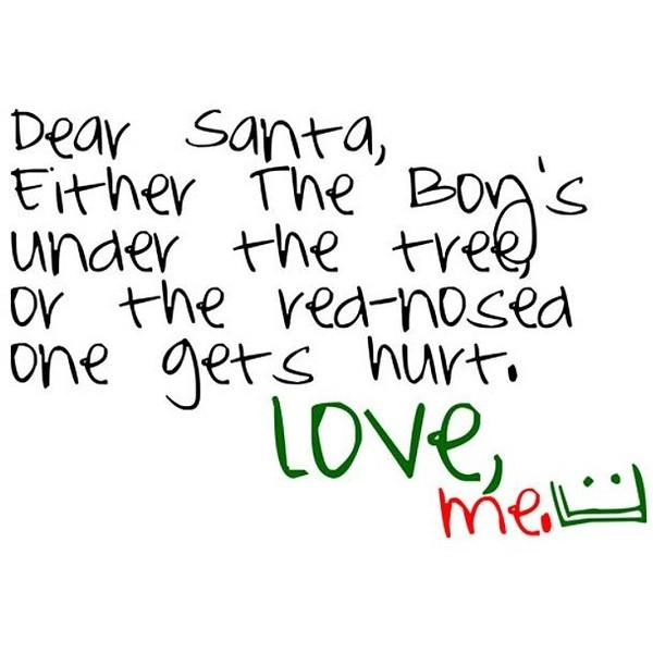 Santa quote! funny Christmas quote .. :] ❤ liked on Polyvore