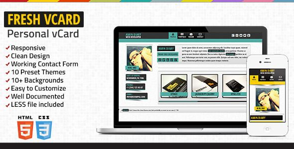 Fresh  vCard - Responsive Personal vCard   http://themeforest.net/item/fresh-vcard-responsive-personal-vcard/4411574?ref=damiamio         Don't forget to rate  if you enjoy the product!    Features         Responsive        Clean Design        Working Contact Form        10 Themes        10+ Backgrounds        Easy to Customize        Well Documented        LESS file included     Credits:         jQuery Validation Plugin        Sly        prettyPhoto        jQuery Easing v1.3        jQuery…