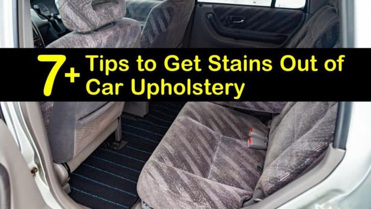 7 tips to get stains out of car upholstery car