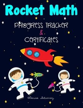 ROCKET MATH!! This Rocket Math packet includes:   Class Progress Tracker- Teachers are able to track their classroom progress in this easy to use classroom tracker. Motivational certificates are included.   Individual Progress Tracker- Students will use this fun, coloring progress chart to keep track of their own progress.  As the student passes a level, they will color in the corresponding image. Great for data notebooks!   **Forms are included for addition, subtraction, multiplication and…
