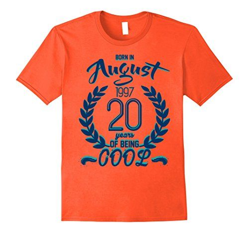 Mens Born In August 1997 20 Years Of Being Cool T-shirt B... https://www.amazon.com/dp/B073ZXKLXX/ref=cm_sw_r_pi_dp_x_QSdDzbMRRRXKR