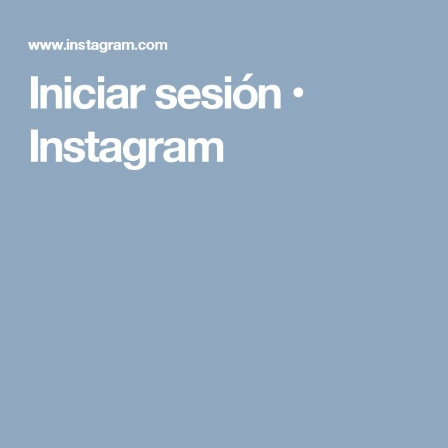Iniciar sesión • Instagram