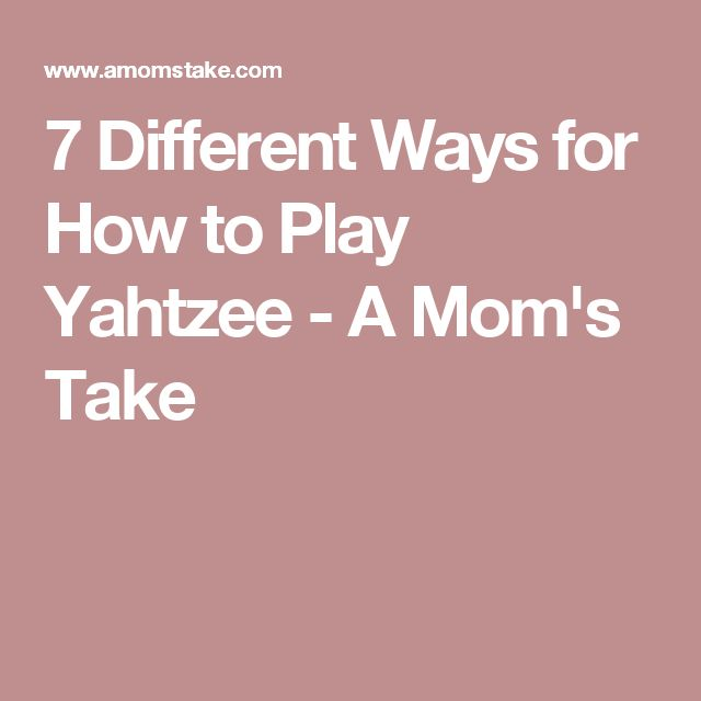 7 Different Ways for How to Play Yahtzee - A Mom's Take