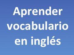 La mejor forma de aprender vocabulario en inglés con ejercicios. Cada lección tiene la pronunciación y un ejercicio para ampliar el vocabulario en inglés.