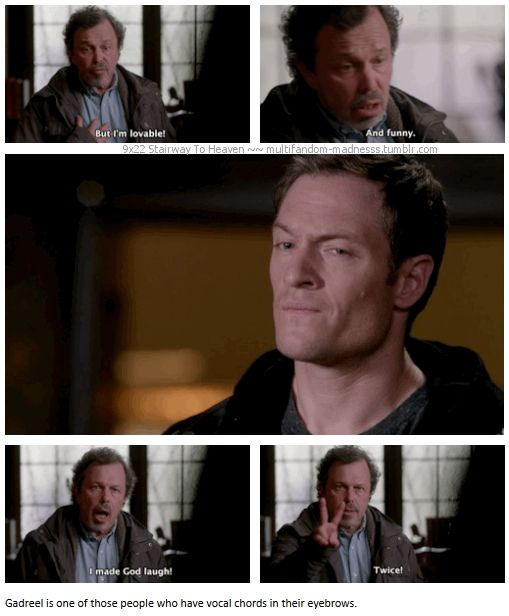 9x22 Stairway To Heaven [gifset] - Gadreel is one of those people who have vocal chords in their eyebrows. - Metatron, Supernatural