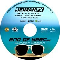 Session End Of Year 2016 by JEIMAN FX on SoundCloud
