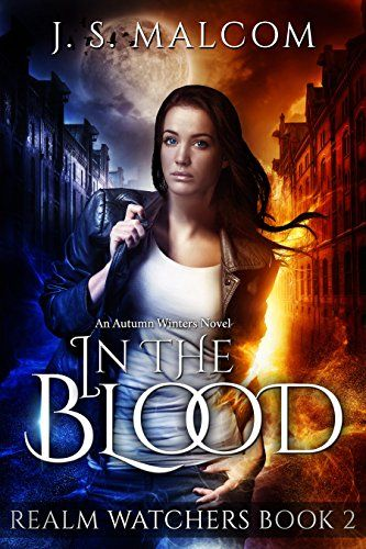 In the Blood: Realm Watchers Book 2 - http://www.justkindlebooks.com/blood-realm-watchers-book-2/