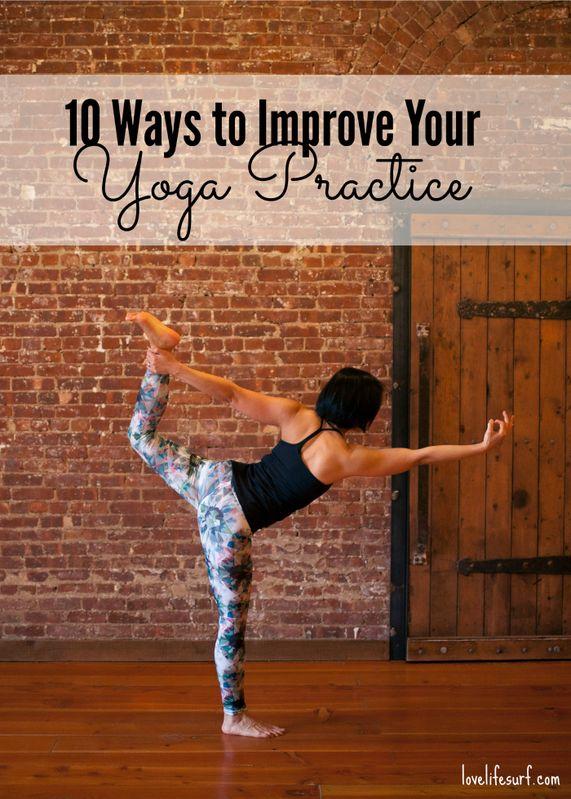 10 Ways to Improve Your Yoga Practice