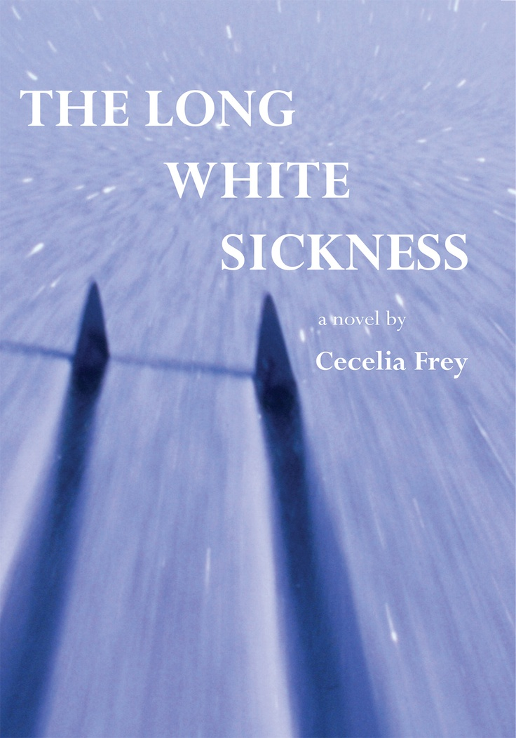The Long White Sickness - Cecilia Frey (May) On a remote mountain, Constance skis toward her death and Harry Weinstein is lost in an avalanche. Meanwhile, back in the city, Gully Jillson is the suspect in the investigation of a murder that has taken place in Constance's high-rise condo. The collision of this strange ménage a trois is at the heart of this novel of love and death, sex and life. Amidst hijinks and hijacked narratives, this is a story of finding a way to live in the world…