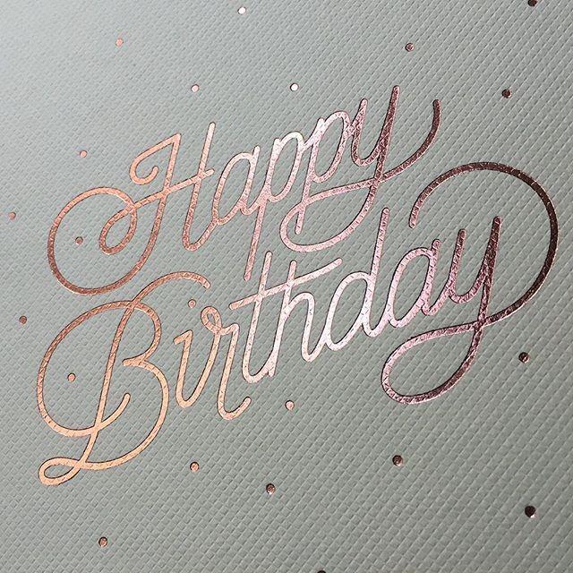Happy Birthday in #rosegold @cottonletterpress ✨