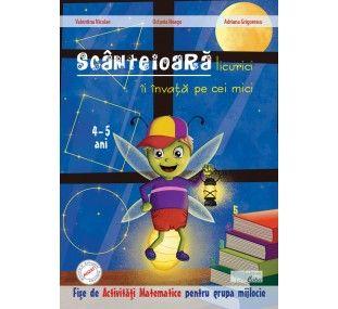 Scanteioara licurici 4-5 ani- fise de activitati matematice