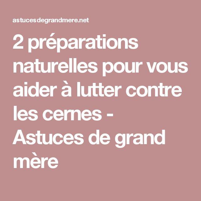 2 préparations naturelles pour vous aider à lutter contre les cernes - Astuces de grand mère