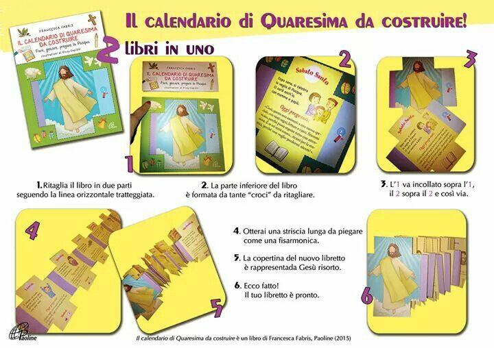 Il calendario di quaresima da costruire - di F. Fabris _Paoline Fare, giocare, pregare la Pasqua!!!  Questo libro-gioco seguirà il bambino fino al giorno di Pasqua, offrendo tanti spunti, attività manuali e buoni propositi.   Da regalare ai bambini in questo tempo quaresimale o da usare al catechismo! ♥ ♥ ♥  Lo trovi nelle librerie o nel nostro store >>> http://www.paolinestore.it/shop/il-calendario-di-quaresima-da-costruire.html