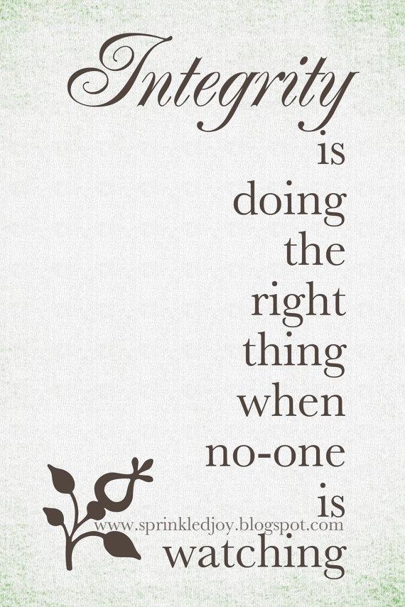 IntegrityWords Of Wisdom, Inspiration, Kids Bathroom, Quotes, Integration, True Words, Inner Peace, Living, True Stories