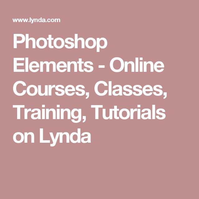 Photoshop Elements - Online Courses, Classes, Training, Tutorials on Lynda