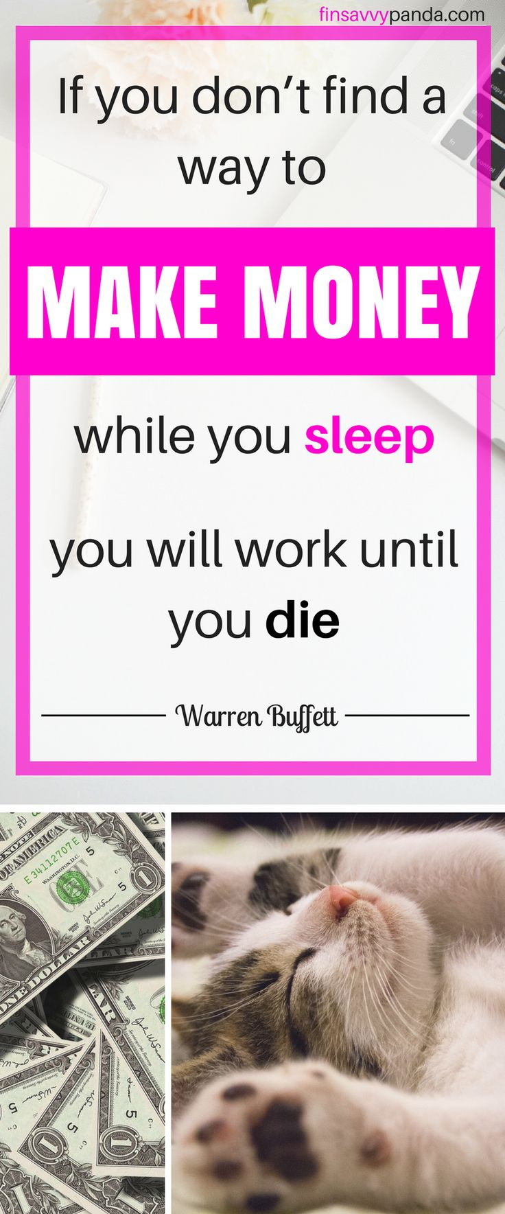 Awesome Warren Buffett quote that will improve your finances and change your life. Read further for inspiration! #moneytips #warrenbuffett #lifelessons #moneylessons #selfdevelopment #passiveincome #makemoremoney #makemoney #motivational #inspirational #earnmoney