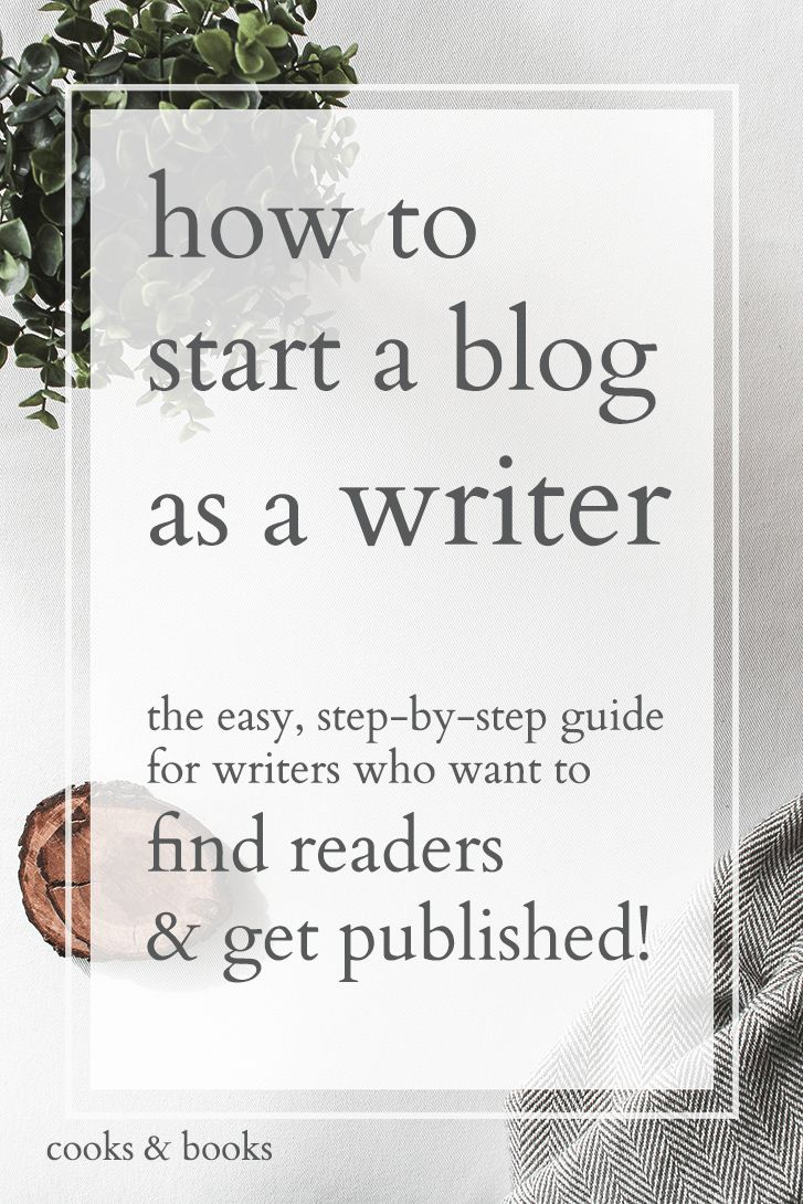 How to Start a Blog as a Writer