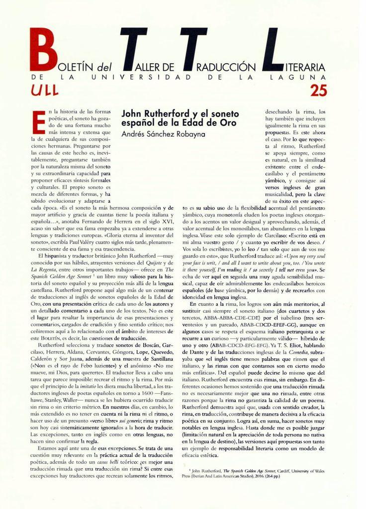 Boletín del Taller de Traducción Literaria de la Universidad de La Laguna nº 25 / coordinación de Andrés Sánchez Robayna y Jesús Díaz Armas. -- N.1(otoño 2011)-. -- La Laguna : Taller de Traducción Literaria de la Universidad de La Laguna, 2011-     (Cuatrimestral) .--- http://absysnetweb.bbtk.ull.es/cgi-bin/abnetopac01?TITN=467146