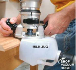 Milk Jug Dust Collection Routing makes a real mess. But, here's a solution that won't cost you a dime.Take a 1-gallon milk or windshield-washer container and cut a hole in one side for a bit. Slice off the bottom with a utility knife. Cut back the three other sides so they line up with the centerline of your router shaft. Push a 1-in. vacuum hose onto the neck of the jug, fire up the vacuum and rout to your …