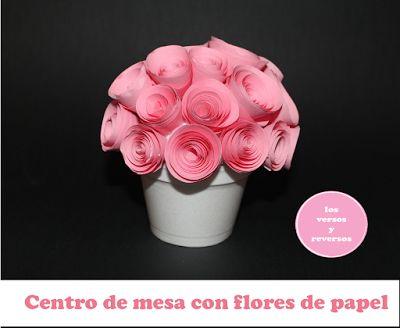 los versos y reversos centro de mesa con flores de papel