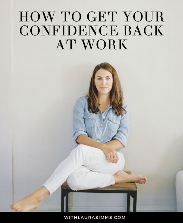 8 ways to get your confidence back at work. Visit the blog to get them all!