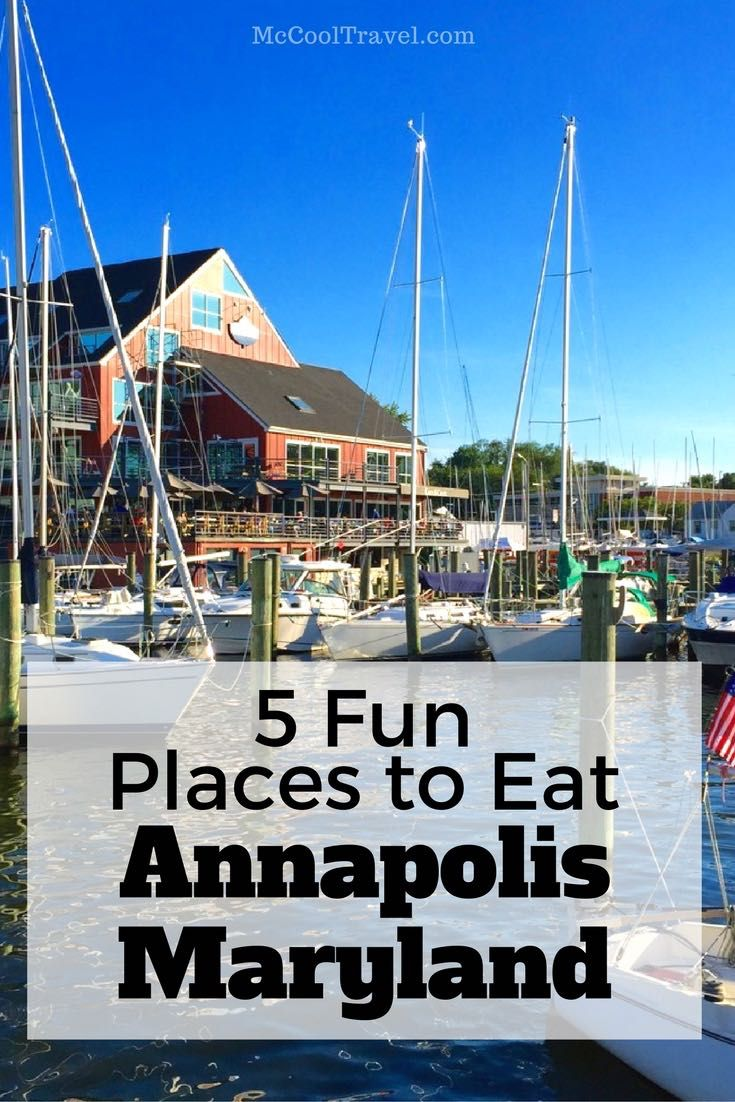 This article covers 5 fun places to eat in Annapolis Maryland but, of course…