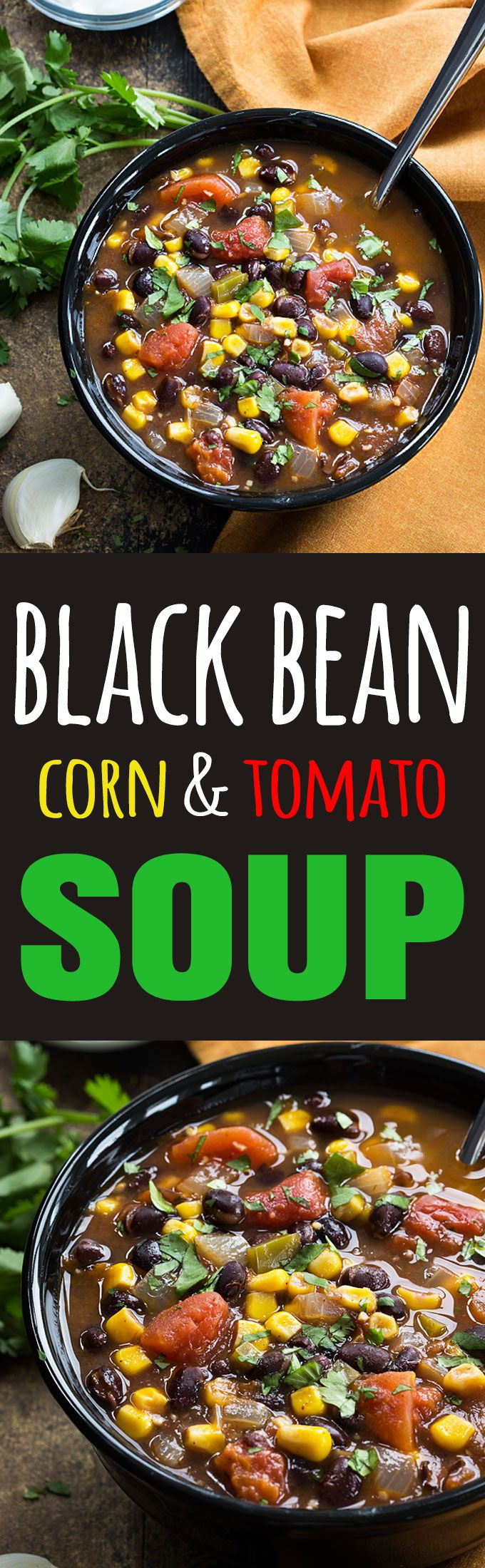 Black Bean, Corn and Tomato Soup - You'll never miss the meat in this hearty and satisfying vegetarian soup. On the table in just 30 minutes and the leftovers are even better the next day!