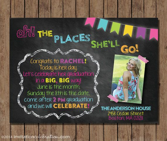 Dr. Seuss Graduation Invitation - Open House -  Chalkboard - Digital - PRINTABLE - Photo - Neon - Girl - Oh The Places You'll Go