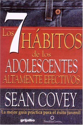 7 habits of highly effective teens spanish