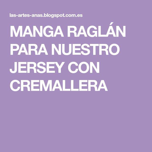 MANGA RAGLÁN PARA NUESTRO JERSEY CON CREMALLERA