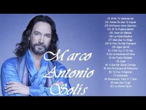 MARCO ANTONIO SOLÍS SUS MEJORES EXITOS MIX BALADAS | Las Mejores Canciones De Marco Antonio Solís - YouTube