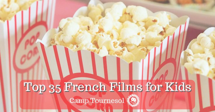 Our top 30 picks of French films for kids and for the whole family! #mycampt #french #films