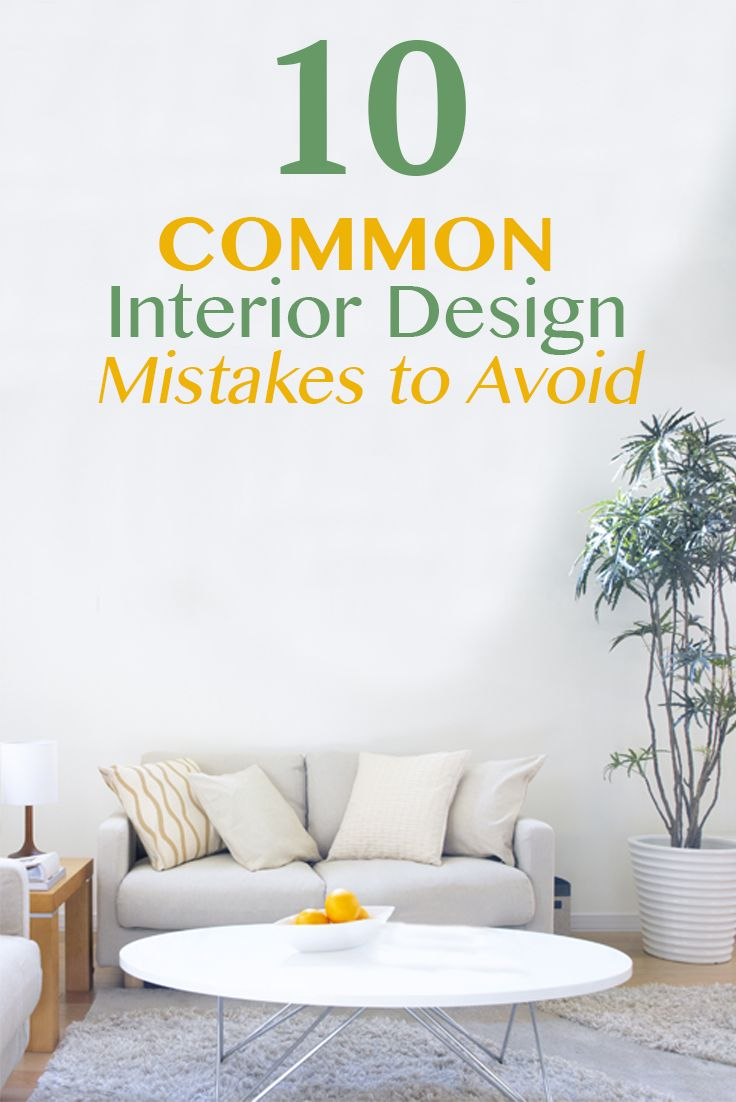 Messy interior design mistakes to avoid simple for Apartment design mistakes