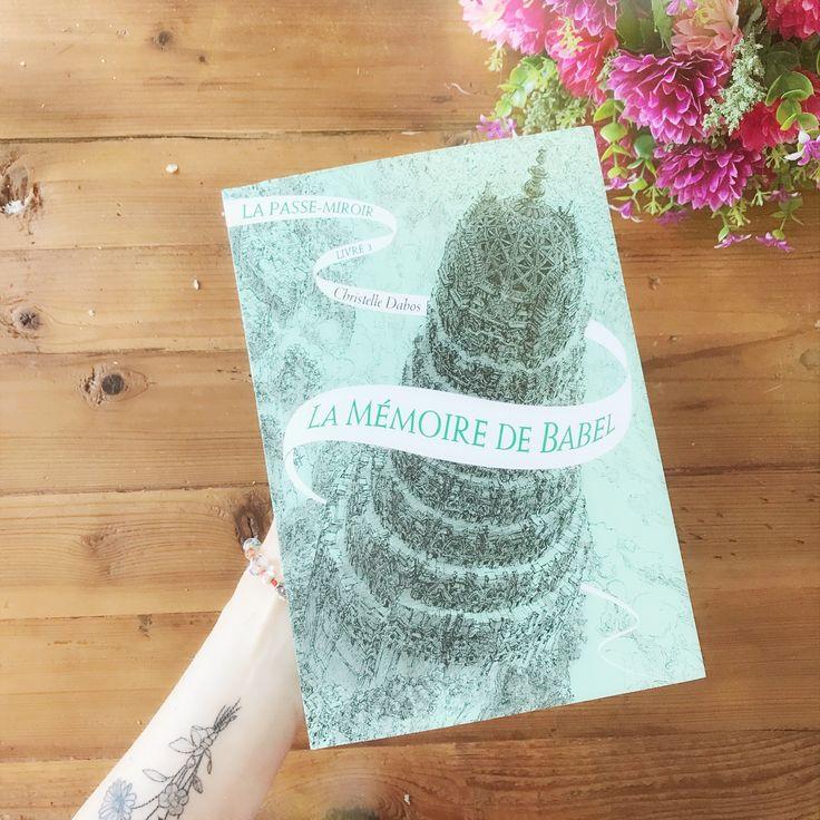 La mémoire de Babel : 3e tome de La Passe-Miroir