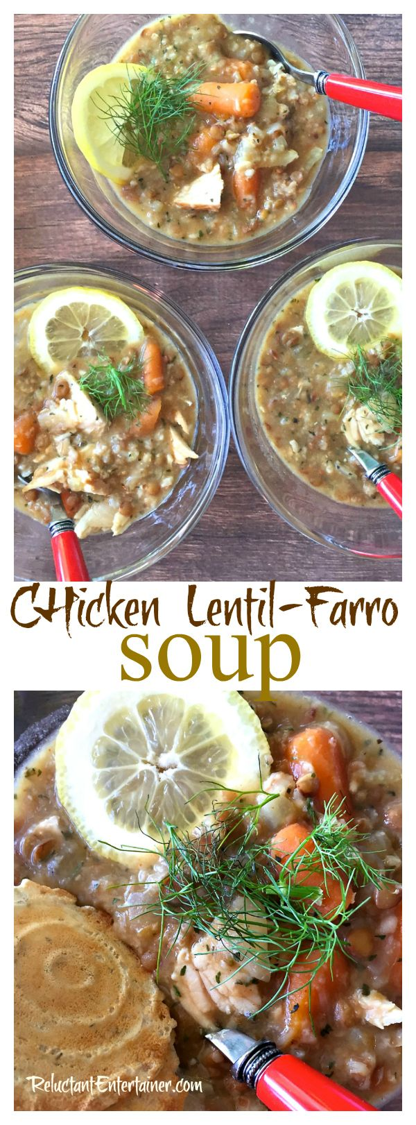 Chicken Lentil-Farro Soup - easy crock pot meal with fresh grains and ...