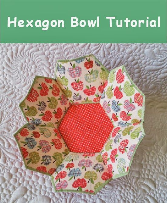 Hexagon Bowl Tutorial /Geta's Quilting Studio
