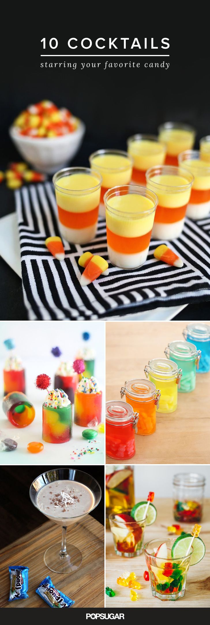Candy and booze. Two of life's simple pleasures. Combine them and you get a pretty sweet beverage. For a Halloween party, go with an alcoholic twist on candy corn. Or taste the rainbow in the form of Skittles-infused vodka shots. Here are 10 options to get you started.