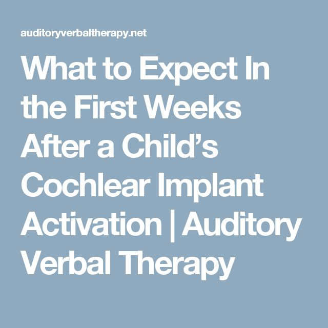What to Expect In the First Weeks After a Child's Cochlear Implant Activation | Auditory Verbal Therapy