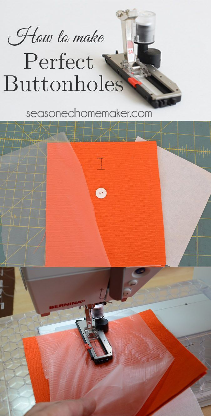 Sewing Machine Feet: Learn how to make perfect buttonholes every time. The secret is stabilizer!