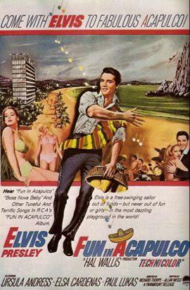 Fun in Acapulco    Elvis Movie #13  Paramount | 1963