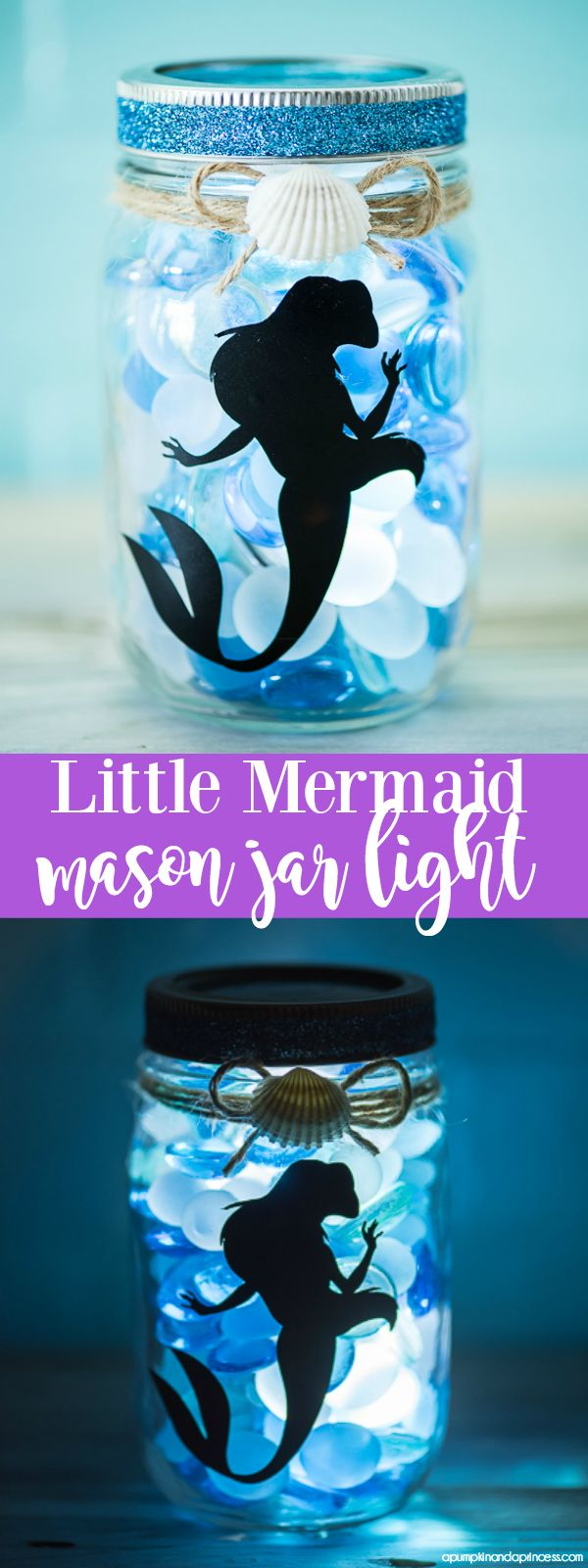 DIY Little Mermaid Mason Jar Light - Cricut projects - mermaid crafts - girls room ideas - DIY nightlight - make your own night light