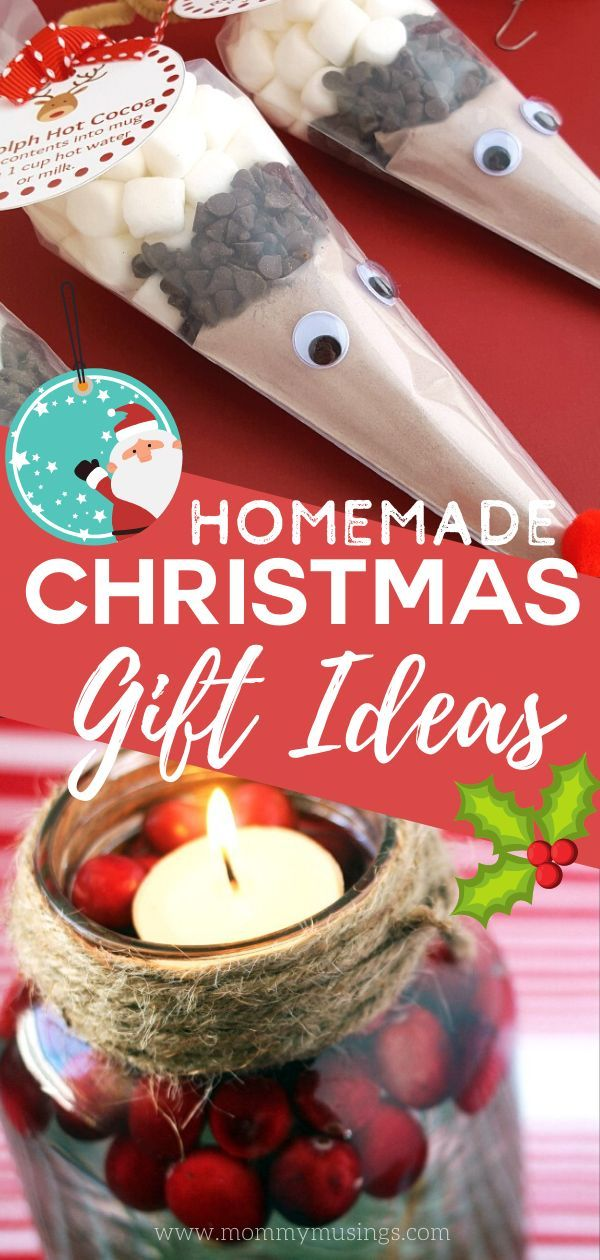 These Homemade Christmas Gift Ideas Are Inexpensive To Make And Personalize Easy Homemade Christmas Gifts Homemade Christmas Gifts Pinterest Christmas Crafts